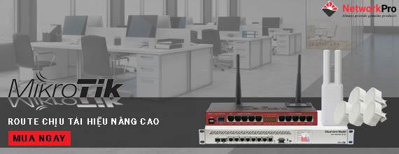 Router Mikrotik - Thiết Bị Định Tuyến Cao Cấp, Giá Ưu Đãi - NetworkPro
