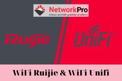 WiFi-Ruijie-va-WiFi-Unifi